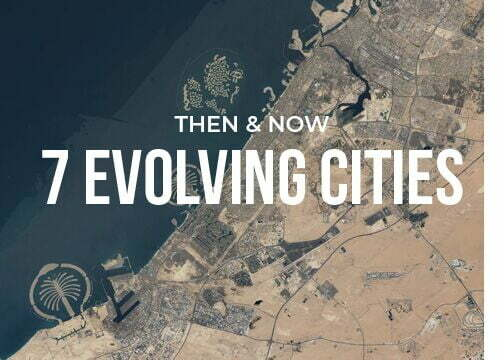THEN & NOW: EVOLVING CITIES