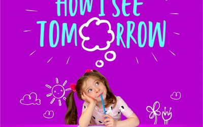 Today and Tomorrow Through the Eyes of Children